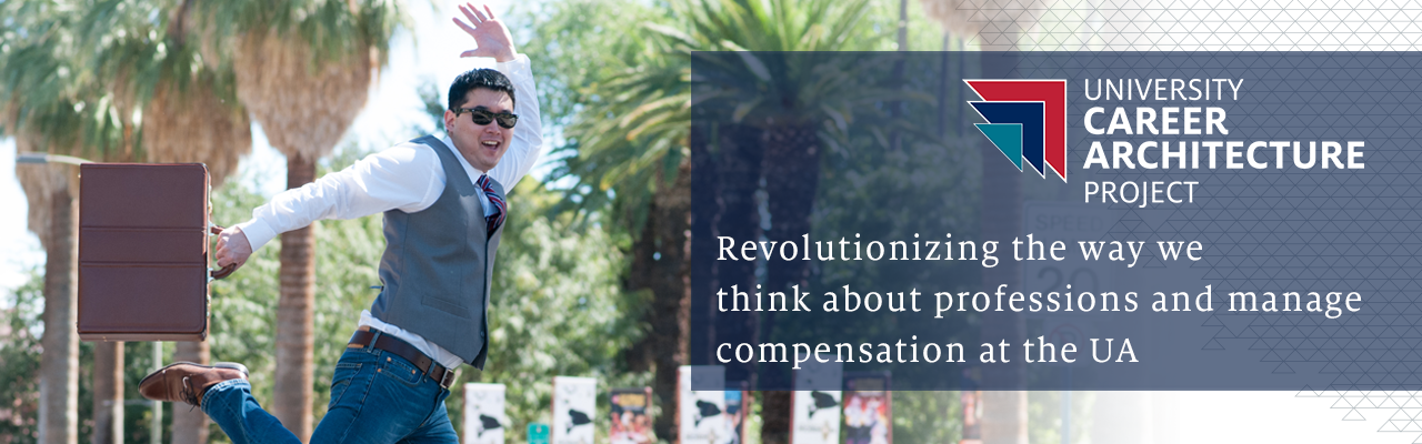 Revolutionizing the way we think about projessions and manage compensation at the UA